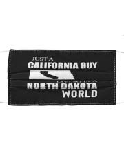 JUST A CALIFORNIA GUY IN A NORTH DAKOTA WORLD Cloth face mask thumbnail