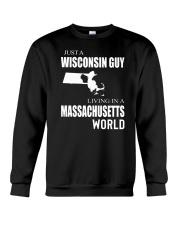JUST A WISCONSIN GUY IN A MASSACHUSETTS WORLD Crewneck Sweatshirt thumbnail