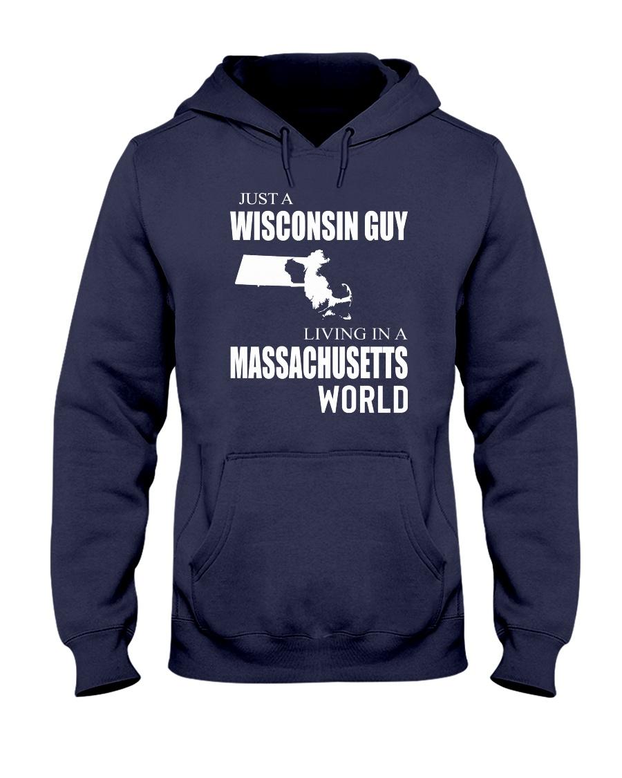 JUST A WISCONSIN GUY IN A MASSACHUSETTS WORLD Hooded Sweatshirt