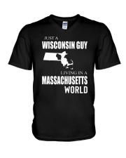 JUST A WISCONSIN GUY IN A MASSACHUSETTS WORLD V-Neck T-Shirt thumbnail