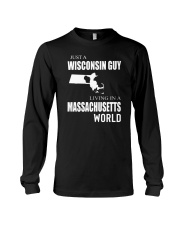 JUST A WISCONSIN GUY IN A MASSACHUSETTS WORLD Long Sleeve Tee thumbnail