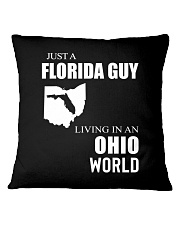 JUST A FLORIDA GUY IN AN OHIO WORLD Square Pillowcase thumbnail