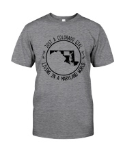 COLORADO GIRL LIVING IN MARYLAND WORLD Classic T-Shirt thumbnail