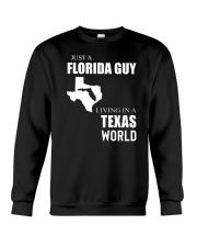 JUST A FLORIDA GUY IN A TEXAS WORLD Crewneck Sweatshirt thumbnail