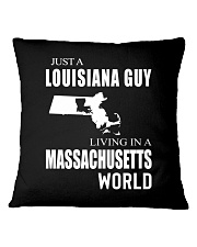 JUST A LOUISIANA GUY IN A MASSACHUSETTS WORLD Square Pillowcase thumbnail