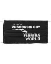 JUST A WISCONSIN GUY IN A FLORIDA WORLD Cloth face mask thumbnail