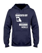 JUST A MINNESOTA GUY IN A MISSOURI WORLD Hooded Sweatshirt front