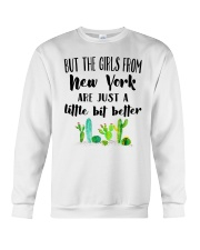 THE GIRLS FROM NEW YORK JUST A LITTLE BIT BETTER Crewneck Sweatshirt thumbnail