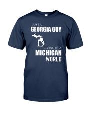 JUST A GEORGIA GUY IN A MICHIGAN WORLD Classic T-Shirt thumbnail