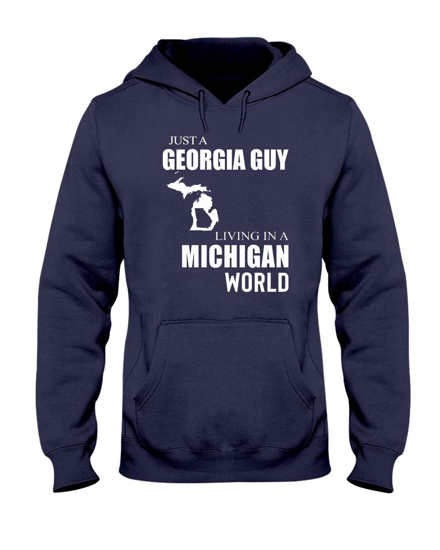 JUST A GEORGIA GUY IN A MICHIGAN WORLD Hooded Sweatshirt