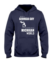 JUST A GEORGIA GUY IN A MICHIGAN WORLD Hooded Sweatshirt front