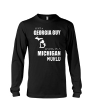 JUST A GEORGIA GUY IN A MICHIGAN WORLD Long Sleeve Tee thumbnail