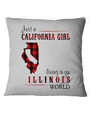 JUST A CALIFORNIA GIRL IN AN ILLINOIS WORLD Square Pillowcase thumbnail