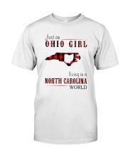 JUST AN OHIO GIRL IN A NORTH CAROLINA WORLD Classic T-Shirt thumbnail