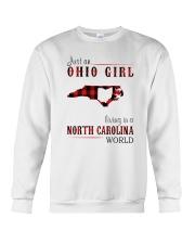 JUST AN OHIO GIRL IN A NORTH CAROLINA WORLD Crewneck Sweatshirt thumbnail