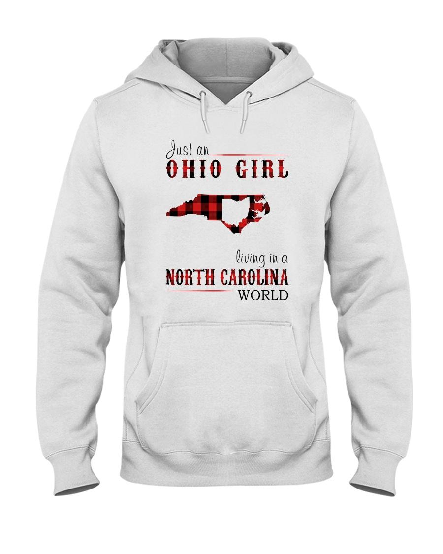 JUST AN OHIO GIRL IN A NORTH CAROLINA WORLD Hooded Sweatshirt