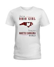 JUST AN OHIO GIRL IN A NORTH CAROLINA WORLD Ladies T-Shirt thumbnail