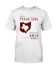 JUST A TEXAS GIRL IN AN OHIO WORLD Classic T-Shirt front