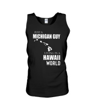 JUST A MICHIGAN GUY IN A HAWAII WORLD Unisex Tank thumbnail