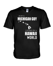 JUST A MICHIGAN GUY IN A HAWAII WORLD V-Neck T-Shirt tile