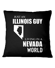 JUST AN ILLINOIS GUY IN A NEVADA WORLD Square Pillowcase thumbnail