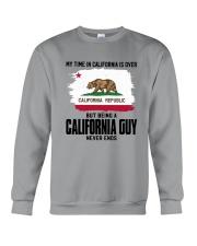 MY TIME IN CALIFORNIA BUT BEING A CALIFORNIA GUY Crewneck Sweatshirt thumbnail