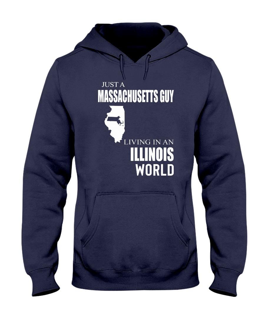 JUST A MASSACHUSETTS GUY IN AN ILLINOIS WORLD Hooded Sweatshirt