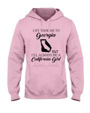 LIFE TOOK ME TO GEORGIA - CALIFORNIA Hooded Sweatshirt front