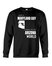 JUST A MARYLAND GUY IN AN ARIZONA WORLD Crewneck Sweatshirt thumbnail