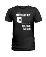 JUST A MARYLAND GUY IN AN ARIZONA WORLD Ladies T-Shirt thumbnail