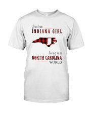JUST AN INDIANA GIRL IN A NORTH CAROLINA WORLD Classic T-Shirt tile