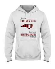 JUST AN INDIANA GIRL IN A NORTH CAROLINA WORLD Hooded Sweatshirt front