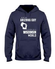 JUST AN ARIZONA GUY IN A WISCONSIN WORLD Hooded Sweatshirt front