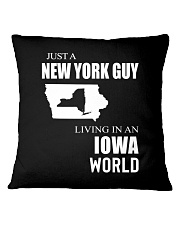 JUST A NEW YORK GUY IN AN IOWA WORLD Square Pillowcase thumbnail