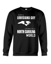 JUST A LOUISIANA GUY IN A NORTH CAROLINA WORLD Crewneck Sweatshirt thumbnail