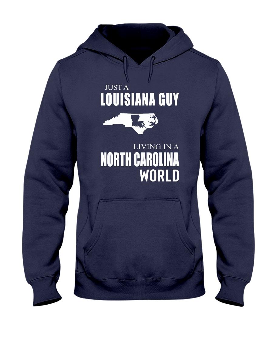 JUST A LOUISIANA GUY IN A NORTH CAROLINA WORLD Hooded Sweatshirt