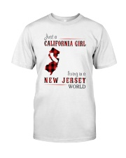 JUST A CALIFORNIA GIRL IN A NEW JERSEY WORLD Classic T-Shirt thumbnail