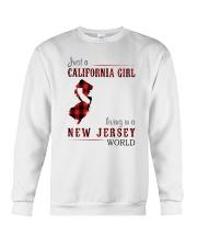 JUST A CALIFORNIA GIRL IN A NEW JERSEY WORLD Crewneck Sweatshirt thumbnail