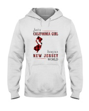 JUST A CALIFORNIA GIRL IN A NEW JERSEY WORLD Hooded Sweatshirt front