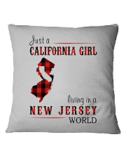 JUST A CALIFORNIA GIRL IN A NEW JERSEY WORLD Square Pillowcase thumbnail