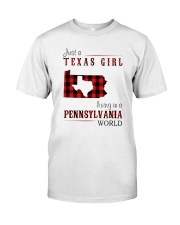JUST A TEXAS GIRL IN A PENNSYLVANIA WORLD Classic T-Shirt thumbnail