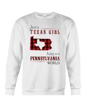 JUST A TEXAS GIRL IN A PENNSYLVANIA WORLD Crewneck Sweatshirt thumbnail