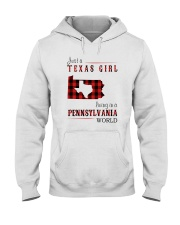 JUST A TEXAS GIRL IN A PENNSYLVANIA WORLD Hooded Sweatshirt front