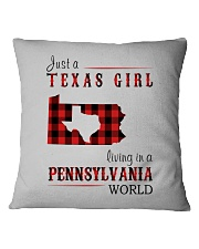 JUST A TEXAS GIRL IN A PENNSYLVANIA WORLD Square Pillowcase thumbnail