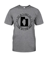 ILLINOIS GIRL LIVING IN UTAH WORLD Classic T-Shirt thumbnail