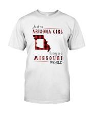 JUST AN ARIZONA GIRL IN A MISSOURI WORLD Classic T-Shirt front