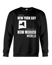 JUST A NEW YORK GUY IN A NEW MEXICO WORLD Crewneck Sweatshirt thumbnail