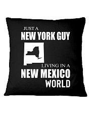 JUST A NEW YORK GUY IN A NEW MEXICO WORLD Square Pillowcase thumbnail