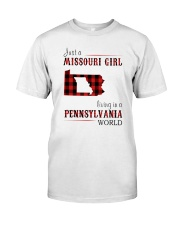 JUST A MISSOURI GIRL IN A PENNSYLVANIA WORLD Classic T-Shirt thumbnail