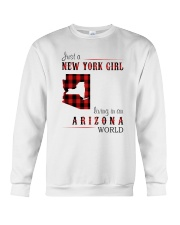 JUST A NEW YORK GIRL IN AN ARIZONA WORLD Crewneck Sweatshirt thumbnail